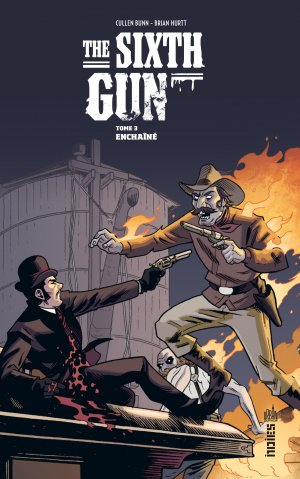 The Sixth Gun T.3