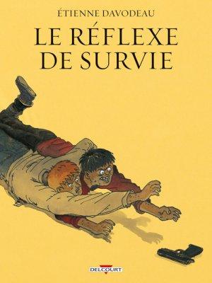 Le réflexe de survie édition reedition