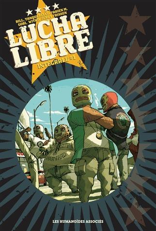 Lucha libre édition intégrale 2014