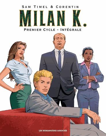 Milan K. # 1 intégrale
