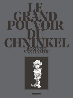 Le Grand Pouvoir du Chninkel édition Édition anniversaire 25 ans