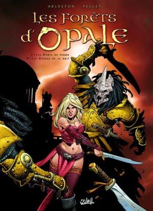 Les forêts d'Opale 4 - Les dents de pierre ; Les hordes de la nuit