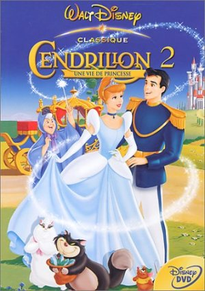 Cendrillon 2: Une vie de princesse édition Simple
