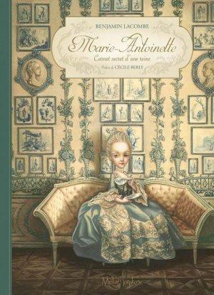 Marie-Antoinette - Carnet secret d'une reine édition simple