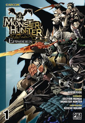 Monster Hunter Episodes T.1