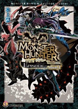 Monster hunter episode 2