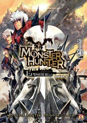 Monster hunter episode 5