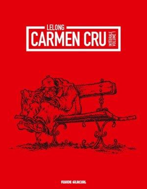 Carmen Cru édition Intégrale
