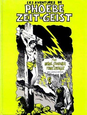Les aventures de Phoebe Zeit-Geist édition TPB hardcover (cartonnée)