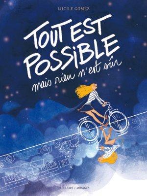 Tout est possible mais rien n'est sûr 1 - Tout est possible mais rien n'est sûr