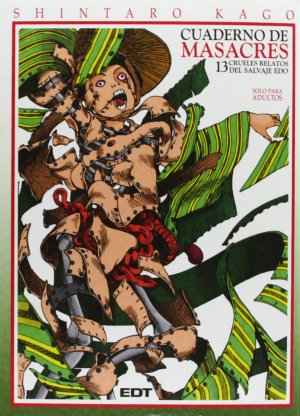 Carnets de Massacre, 13 contes Cruels du Grand Edo édition Espagnole