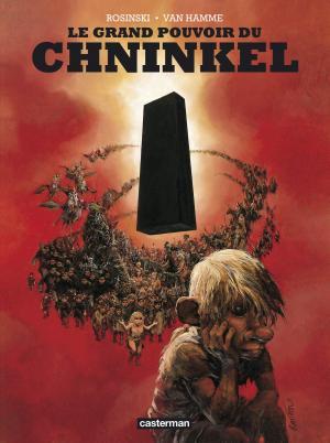 Le Grand Pouvoir du Chninkel édition Réédition intégrale 2014