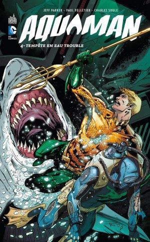 Aquaman 4 - Tempête en eau trouble