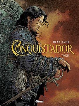Conquistador (Dufaux) T.4