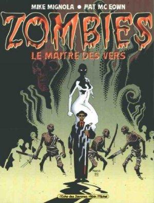 Zombies - Le Maitre des Vers édition TPB hardcover (cartonnée)