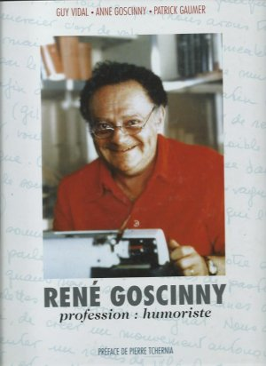 René GOSCINNY profession humoriste édition Simple