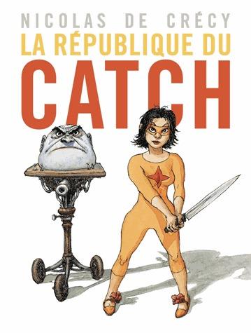 La république du catch édition Simple