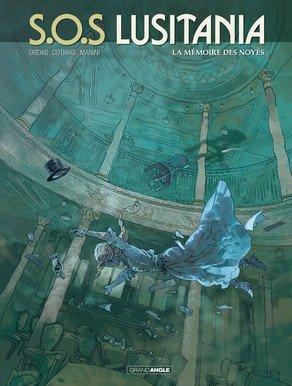 S.O.S. Lusitania 3 - La memoire des noyes