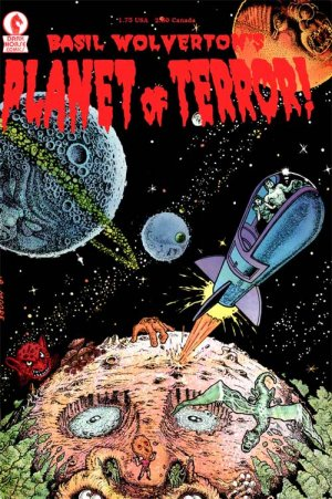 Basil Wolverton's Planet of Terror édition Issues
