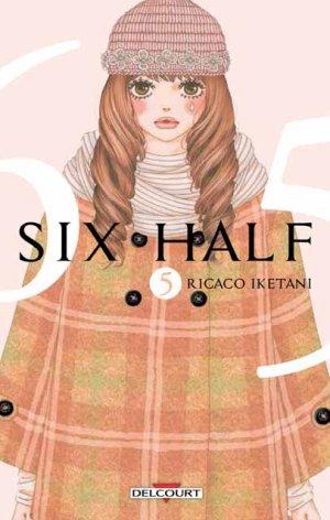 couverture, jaquette Six Half 5  (Delcourt Manga)
