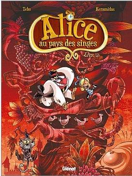 Alice au pays des singes T.3