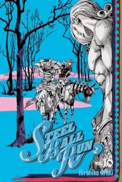 Jojo's Bizarre Adventure - Steel Ball Run T.16