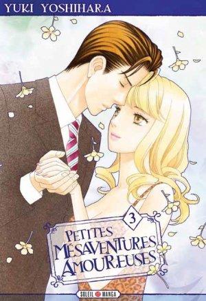 Petites mésaventures amoureuses 3 Manga