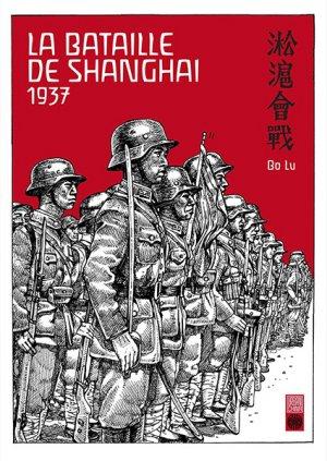 La Bataille de Shanghai 1937 édition Simple