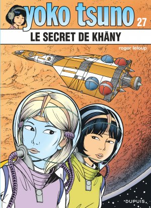 Yoko Tsuno 27 - Le secret de Khâny