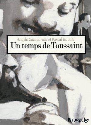 Un temps de Toussaint édition reedition