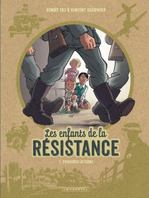 Les enfants de la résistance # 1