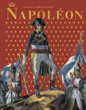 Napoleon (Funcken) édition Intégrale