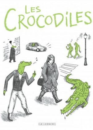 Les Crocodiles édition Simple
