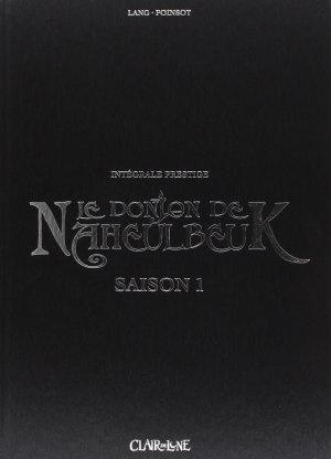 Le donjon de Naheulbeuk  édition Intégrale