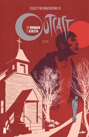 Outcast # 7 Issues V1 (2014 - Ongoing)