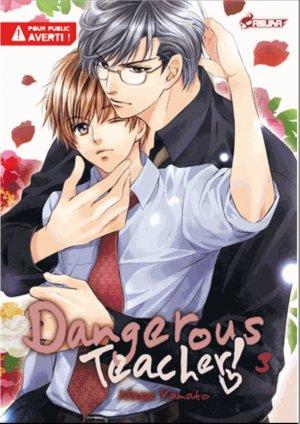 couverture, jaquette Dangerous Teacher 3  (Asuka)
