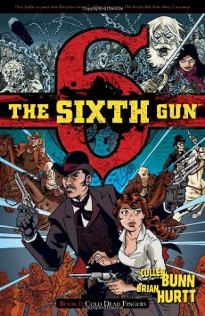 The Sixth Gun édition TPB softcover (souple)