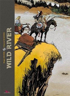 Wild river édition Intégrale