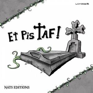 Et Pis Taf ! T.1