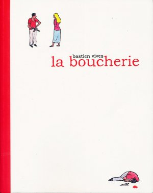 La boucherie (Vivès) édition Simple