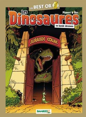Les dinosaures en bande dessinée édition Best or