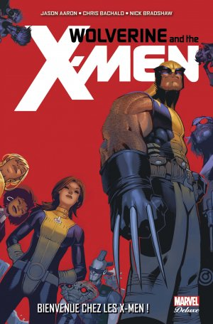 Wolverine And The X-Men # 1 TPB HC - Marvel Deluxe (2015 - En Cours)
