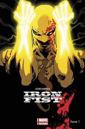 Iron Fist édition TPB - The Living Weapon# - 100% Marvel (2015-2016)