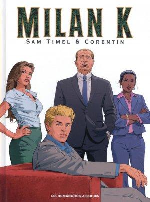 Milan K. édition Intégrale 40 ans