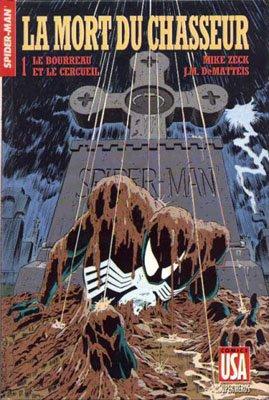 Collection Super Héros 5 - La mort du Chasseur - 1/ Le bourreau et le cercueil