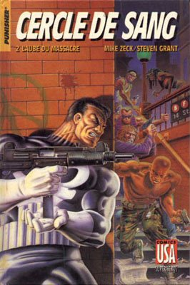 Collection Super Héros 17 - Cercle de sang - 2/ L'aube du massacre