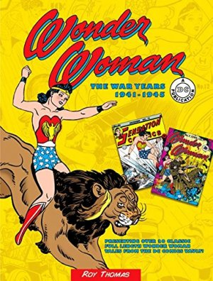 Wonder Woman - The War Years 1941-1945 édition TPB hardcover (cartonnée)