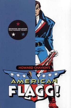 American Flagg 2 - Definitive Collection Vol. 2