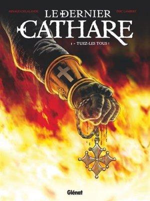 Le dernier Cathare #1