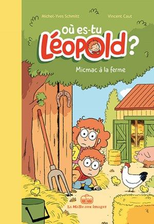 Où es-tu Léopold ? T.3